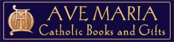Ave Maria Catholic Books and Gifts